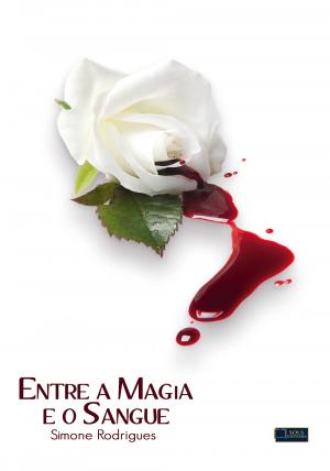 Entre a Magia e o Sangue