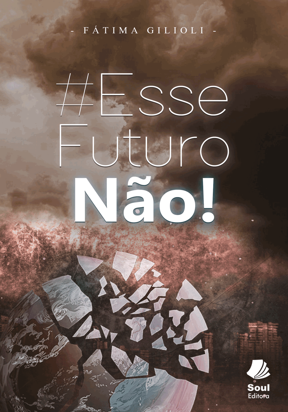 EsseFuturoNão!