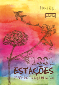 1001 Estações – Reflexões dos climas que me habitam